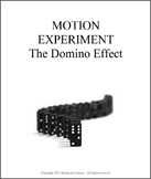 Motion Experiment - The Domino Effect
