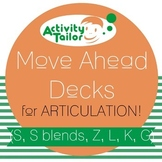 Move Ahead Decks for Articulation of S, S blends, Z, L, K, G