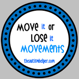 Move it or Lose it! {Visual Movement Cues}
