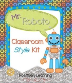 Mr. Roboto Classroom Style Kit