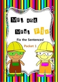 Mr. and Mrs. Fix- Fix the Sentences- Packet 1- Kinder and