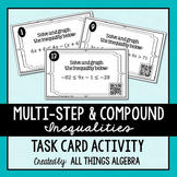 Multi-Step & Compound Inequalities Task Cards - with QR Codes