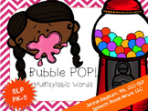 Sound Pop! Multisyllabic Gum Game: Speech Therapy