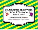 Multiplication & Division Rules and Strategies- monster &