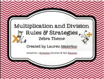 Multiplication & Division Rules and Strategies- zebra & ch