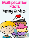 Multiplication Facts,  Yummy Sundaes