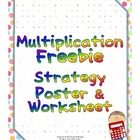 Multiplication Freebie - Strategy Poster & Worksheet
