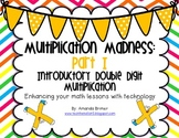 Multiplication Madness Part I: Introductory Double Digit M