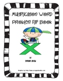Multiplication Word Problem Flip Book