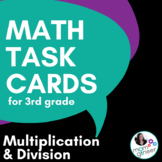 Multiplication and Division Multi-Step Task Cards, 3rd Gra