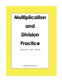 Multiplication and Division with Part - Part - Whole