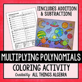 Multiplying Polynomials {FOIL} Coloring Activity