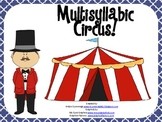 Multisyllabic Circus!