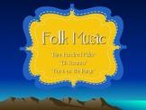 Music: Folk Songs PPT