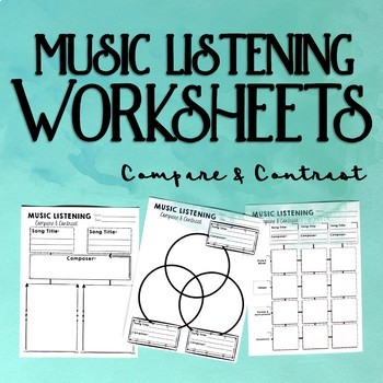 Music Listening Worksheets, Compare & Contrast