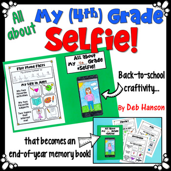 My 5th (4th) Grade Selfie: Back to School Craftivity that becomes a Memory Book