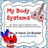 Human Body Systems~ skinskeletonmusclesrespiratorycirculat