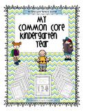 My Common Core Kindergarten Year: An Emergent Memory Journal