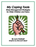 My Coping Tools: Stress Management Strategies for Older Ch
