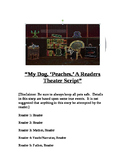 """My Dog, 'Peaches,' A Readers Theater Script"" [Theatre Scripts]"