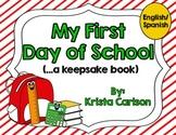 My First Day of School (....a Keepsake Book) (Bilingual)