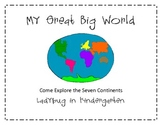 My Great Big World of Continents