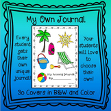 My Own Journal for Writing - Perfect for 1st, 2nd, and 3rd