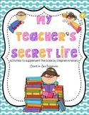 My Teacher's Secret Life Back to School Writing and Fun