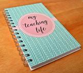 """My Teaching Life"" Reflection Journal for Teachers"