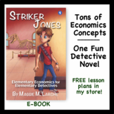 Economics Taught through Kids Detective Novel (Striker Jon