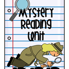 Mystery Reading Unit:  Common Core