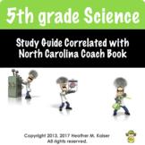 NC 5th Grade Science Coach Study Guide