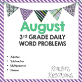 NO PREP AUGUST 3rd Grade Daily Word Problems