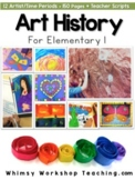 NO PREP Art History for Little Ones K-3 (140 pages) *Top Seller!*