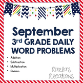 NO PREP SEPTEMBER 3rd Grade Daily Word Problems