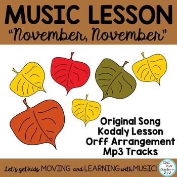 """NOVEMBER SONG *KODALY *RHYTHM """"November, November"""" *Printables"""