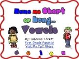 Name Me Short or Long Vowels