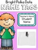 Name Tags {Bright Polka Dots and Stripes}
