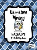 Narrative Writing Packet ~ Imaginative {Common Core}