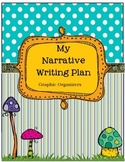 Narrative Writing Plan - Graphic Organizers -Step by Step Plan
