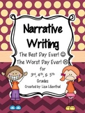 Narrative Writing ~ The Best Day Ever/The Worst Day Ever {