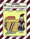 Native Americans Thematic Unit- Intermediate Grades BRAND NEW