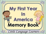 """Newcomer Memory Book """"My First Year in America"""""""