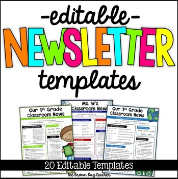 editable newsletter templates by catherine reed the brown bag teacher
