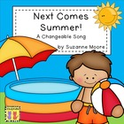 Next Comes Summer - A Song to Celebrate the End of School