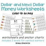 Next Dollar and Dollar Color-In Money Worksheets (special