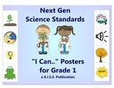 "Next Gen Science ""I Can"" Statement Posters Grade 1"