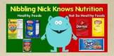 Nibbling Nick Knows Nutrition