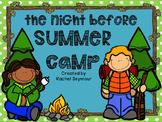 Night Before Summer Camp