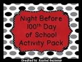 Night Before the 100th Day of School Activity Pack